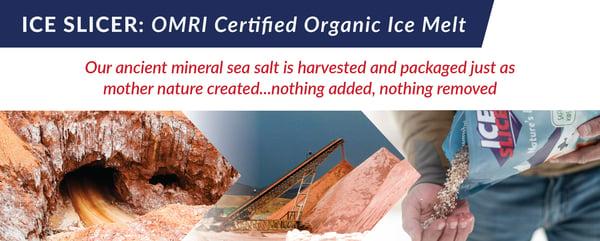 Ice Slicer is OMRI certified organic ice melt